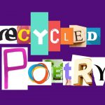 recycled poetry graphic created by April Hoff with Assist Potential